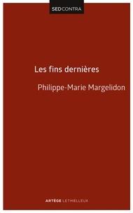 Père Philippe-Marie Margelidon - Les fins dernières - De la résurrection du Christ à la résurrection des morts.