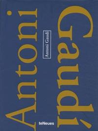 Pere Planells et Roger Casas - Antoni Gaudi - Edition quadrilingue Français-Anglais-Allemand-Italien.