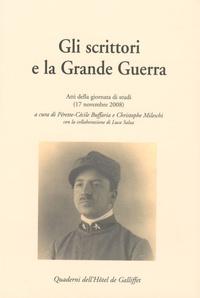 Pérette-Cécile Buffaria - Gli scrittori e la Grande Guerra - Atti della giornata di studi (17 novembre 2008).