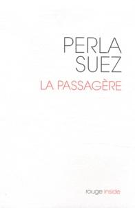 Perla Suez - La Passagère.
