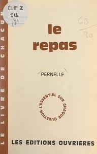 Pernelle - Le repas.