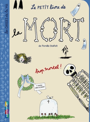 Pernilla Stalfelt - Le petit livre de la mort.