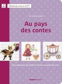 Au pays des contes - Des centaines de motifs à broder au point de croix.pdf