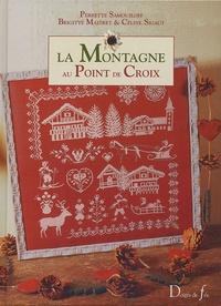 Perrette Samouïloff et Brigitte Maitret - La Montagne au Point de Croix.