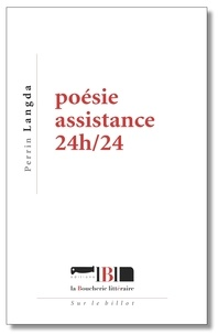 Perrin Langda - Poésie assistance 24h/24.
