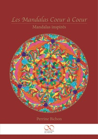 Perrine Bichon - Les mandalas coeur à coeur - Mandalas inspirés.