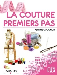 Perrine Colignon - La couture - Premiers pas.