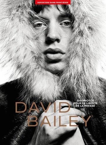 Perrine Daubas - 100 photos de David Bailey pour la liberté de la presse.