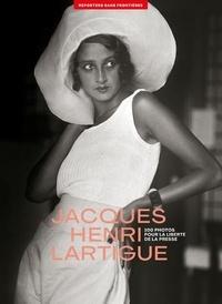 Perrine Daubas - 100 photos de Jacques Henri Lartigue pour la liberté de la presse.