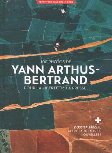 Perrine Daubas et Christophe Deloire - 100 photos  de Yann Arthus-Bertrand pour la liberté de la presse.
