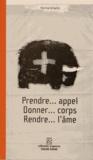 Perrine Griselin - Prendre... appel - Donner... corps - Rendre... l'âme.