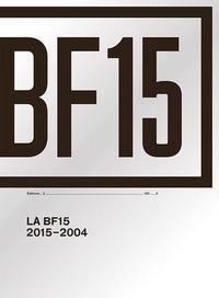 Perrine Lacroix et François Quintin - La BF15 2015-2004.