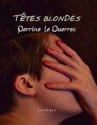 Perrine le Querrec - Têtes blondes.