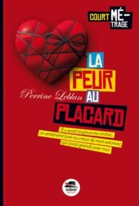 Perrine Leblan - La peur au placard.