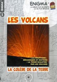 Perrine Valayer - Les volcans - La colère de la terre.