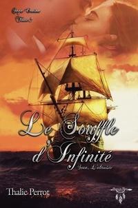 Perrot Thalie - Le souffle d'infinité.