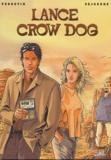 Perrotin et Bruno Séjourné - Lance Crow Dog Coffret 5 volumes : Tome 1, Sangs mêlés. Tome 2, Coeur rouge - cheveux jaunes. Tome 3, La voie des étoiles. Tome 4, L'homme de Kitimat. Tome 5, Taïna.