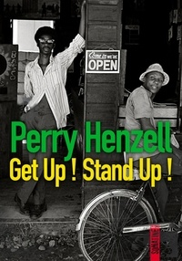 Perry Henzell - Get up ! Stand up !.
