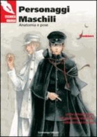 Personaggi maschili. Anatomia e pose. Corso introduttivo all'anatomia maschile nella tecnica manga.
