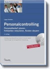 Personalcontrolling - Personalbedarf planen, Fehlzeiten reduzieren, Kosten steuern.