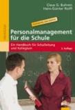 Personalmanagement für die Schule - Ein Handbuch für Schulleitung und Kollegium.
