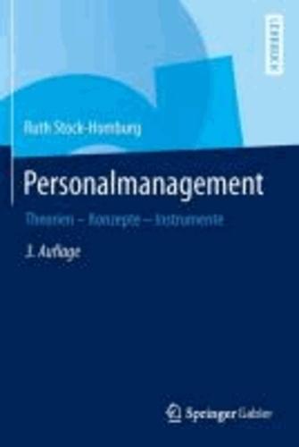 Personalmanagement - Theorien - Konzepte - Instrumente.
