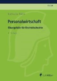 Personalwirtschaft - Übungsfälle für Rechtsfachwirte.