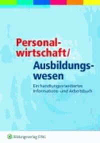 Personalwirtschaft. Arbeitsbuch - Ein kompetenzorientiertes Informations- und Arbeitsbuch.