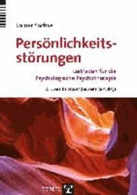 Persönlichkeitsstörungen - Leitfaden für die Psychologische Psychotherapie.
