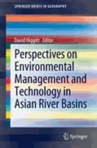 David Higgitt - Perspectives on Environmental Management and Technology in Asian River Basins.