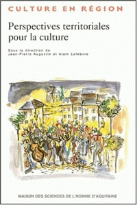Jean-Pierre Augustin - Perspectives territoriales pour la culture.