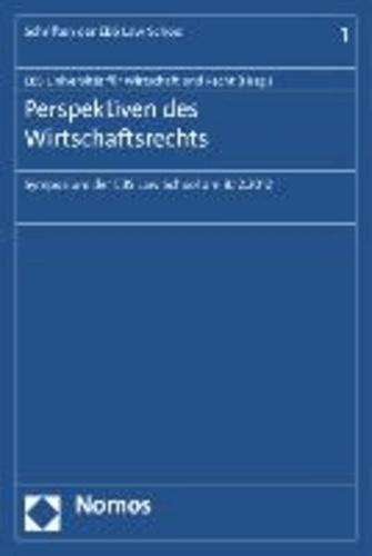 Perspektiven des Wirtschaftsrechts - Symposium der EBS Law School am 08.12.2012.