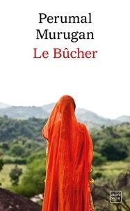 Perumal Murugan - Le Bûcher.