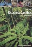 Pestel - Ricochets caraïbes - Crocos, Mayas et pirates.