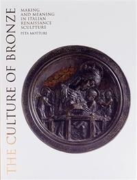 Peta Motture - The Culture of Bronze.