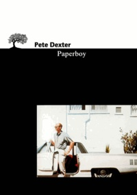 Pete Dexter - Paperboy.