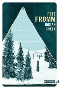 Pete Fromm - Indian creek.