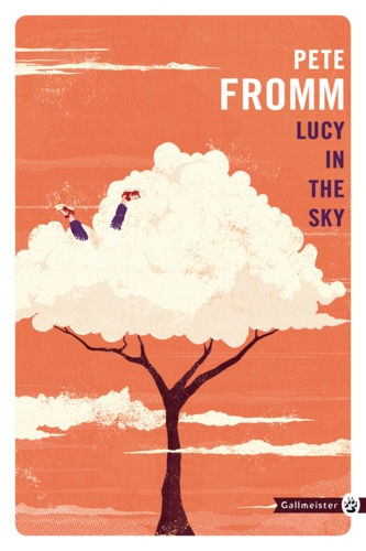 Pete Fromm - Lucy in the sky.
