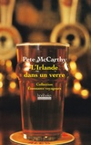 Pete McCarthy - L'Irlande dans un verre.