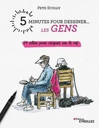 Histoiresdenlire.be 5 minutes pour dessiner... les gens - 54 idées pour croquer sur le vif Image