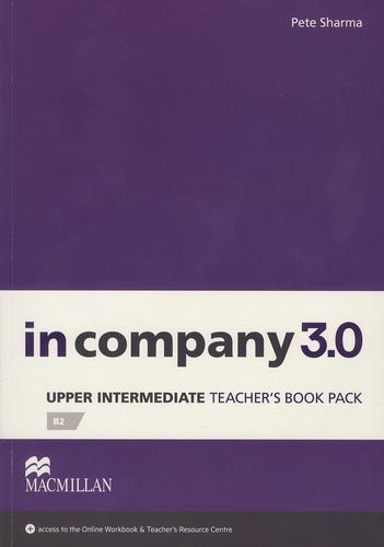 Pete Sharma - In Company 3.0 - Upper Intermediate Teacher's Book Pack B2.