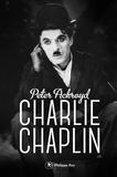 Peter Ackroyd - Charlie Chaplin - Biographie.