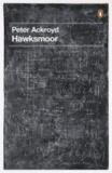 Peter Ackroyd - Hawksmoor.