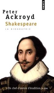 Peter Ackroyd - Shakespeare.