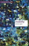 Peter Adey - Mobility.