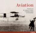 Peter Almond - Aviation - Les Premières Années de l'Aéronautique.