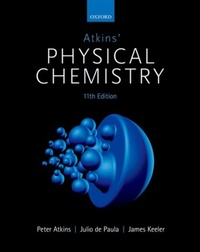 Peter Atkins et Julio Depaula - Atkins' Physical Chemistry.