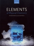 Peter Atkins et Julio de Paula - Elements of Physical Chemistry.