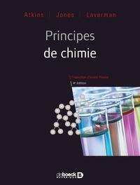 Peter Atkins et Loretta Jones - Principes de chimie.