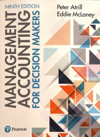 Peter Atrill et Eddie McLaney - Management Accounting for Decision Makers.